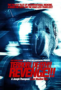 Primary photo for Terror! Death! Revenge!
