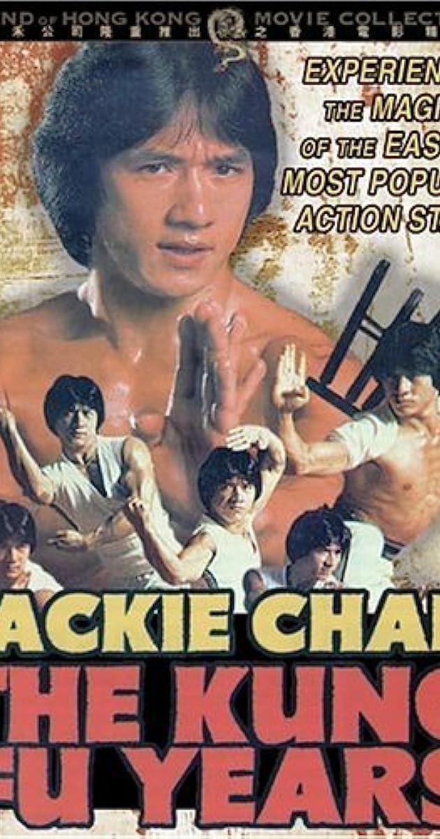 Jackie Chan: The Kung Fu Years (Video 1990) - IMDb