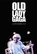 Old Lady Gaga: Alejandro