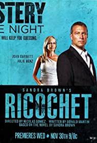 Julie Benz and John Corbett in Ricochet (2011)