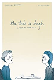 The Tide Is High Poster