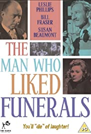 The Man Who Liked Funerals Poster