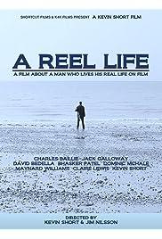 A Reel Life