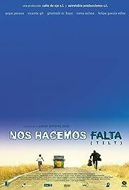 Nos hacemos falta (Tilt) (2003) film en francais gratuit