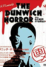 H.P. Lovecraft's Dunwich Horror and Other Stories Poster