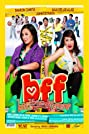 BFF: Best Friends Forever (2009) Poster