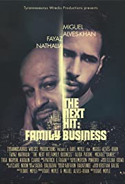 The Next Hit: Family Business Poster