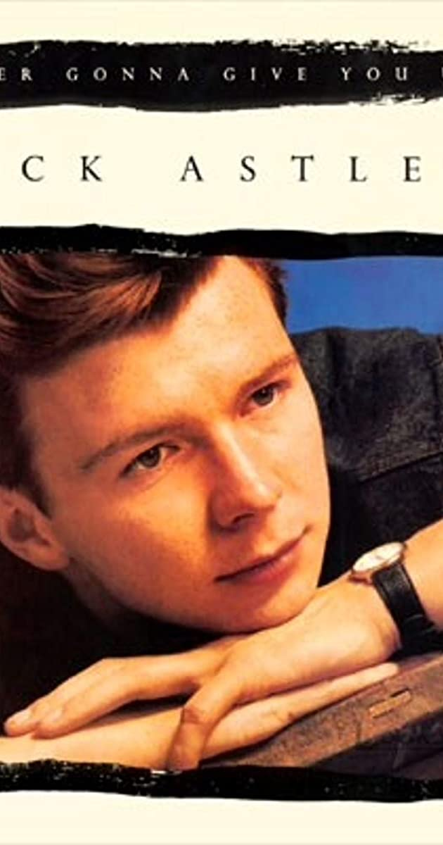 Rick Astley Never Gonna Give You Up Video 1987 Imdb