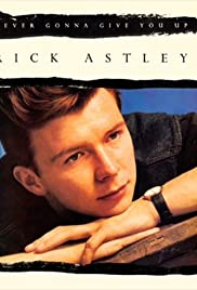 Rick Astley: Never Gonna Give You Up Poster