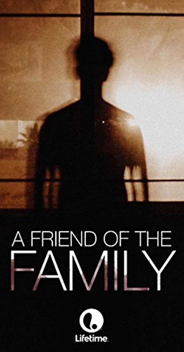 Friend of the family full movie