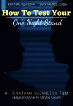 How to Test Your One Night Stand