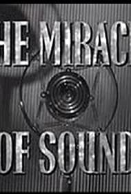 The Miracle of Sound (1940)