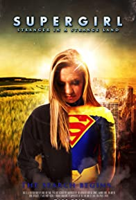 Primary photo for Supergirl: Stranger in a Strange Land