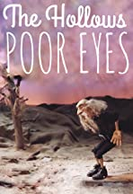 The Hollows: Poor Eyes