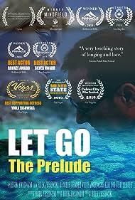 Arek Zasowski in Let Go: The Prelude (2017)
