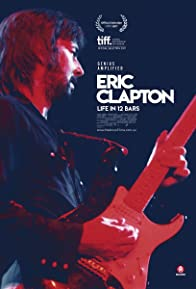 Primary photo for Eric Clapton: Life in 12 Bars