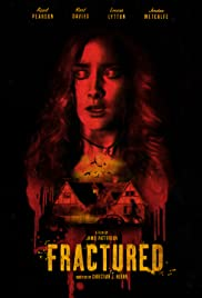Fractured(2016) Poster - Movie Forum, Cast, Reviews