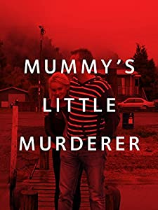 Direct tv movie downloads Mummy's Little Murderer [1080pixel]