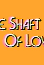 The Shaft of Love Poster