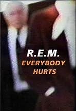 R.E.M.: Everybody Hurts
