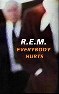 Watch latest hollywood movies R.E.M.: Everybody Hurts [640x640]
