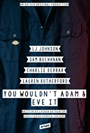 You Wouldn't Adam and Eve It Poster