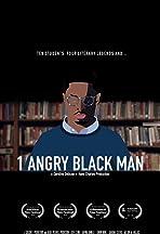 1 Angry Black Man