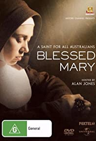 Primary photo for Blessed Mary: A Saint for All Australians