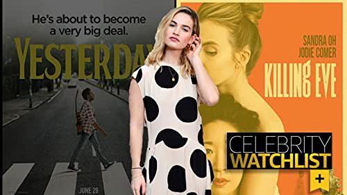 Celebrity Watchlist: Yesterday Cast