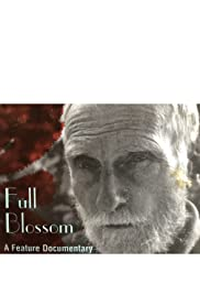 Full Blossom: The Life of Poet/Actor Roberts Blossom Poster