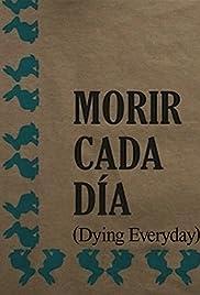 Morir cada día Poster