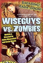 Wiseguys vs. Zombies Poster