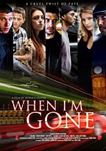 The watch online full movie When I'm Gone by none [hdrip]