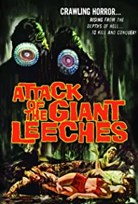 Primary photo for Attack of the Giant Leeches
