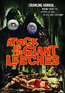 Attack of the Giant Leeches Ray Kellogg