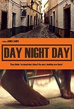 Day Night Day