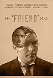 My 'Friend' Mick Poster