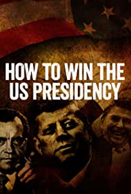 How to Win the US Presidency (2016)