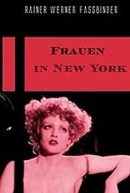 Barbara Sukowa in Frauen in New York (1977)