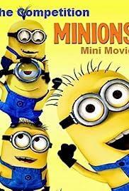 Minions: Mini-Movie - Competition Poster