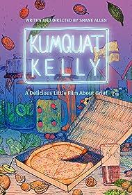 Kumquat Kelly (2020)