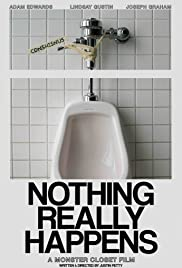 Nothing Really Happens Poster