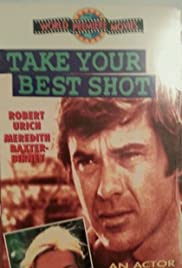 Take Your Best Shot (1982) Poster - Movie Forum, Cast, Reviews