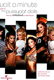 The Pussycat Dolls Feat. Timbaland: Wait a Minute Poster
