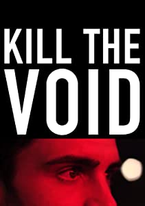 Watch online high quality movies Kill the Void [480x640]