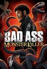 Badass Monster Killer 2015 Movie WebRip Dual Audio Hindi Eng 300mb 480p 800mb 720p