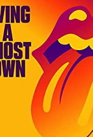 The Rolling Stones: Living in a Ghost Town Poster