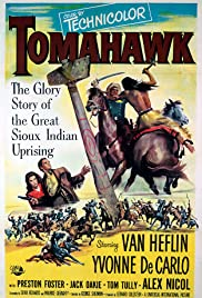 Tomahawk (1951) Poster - Movie Forum, Cast, Reviews