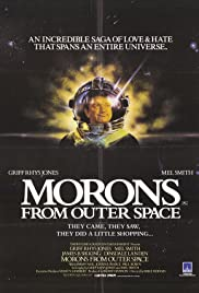 Morons from Outer Space(1985) Poster - Movie Forum, Cast, Reviews