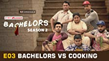 Bachelors vs Cooking
